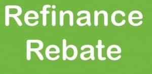 Home Loan Refinance Rebate